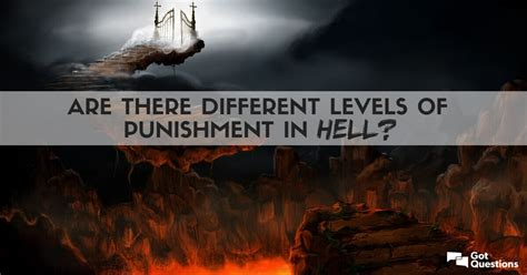 Are there different levels of punishment in hell